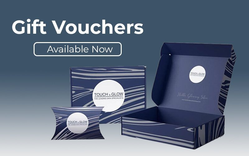 Gift Vouchers - Touch & Glow Skin And Laser